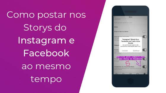 como-postar-nos-stories-do-instagram-e-facebook-automaticamente0
